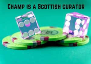 Champ is a Scottish curator